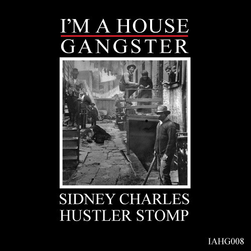 Sidney Charles - Most Wanted (Original Mix) |I'M A HOUSE GANGSTER|