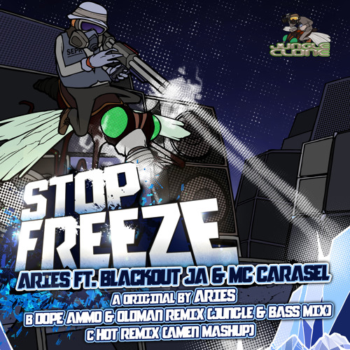 Stop Freeze ft. Blackout JA & Carasel (Dope Ammo & Oldman Remix) - Aries [OUT NOW - JCR004]