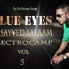 Dj Salaam - Blue Eyes _ Yo Yo
