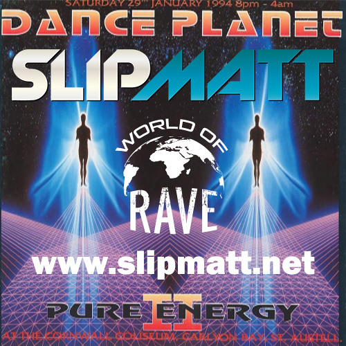 Slipmatt - Live @ Dance Planet Pure Energy II 29-01-1994