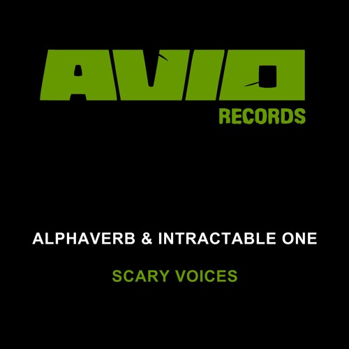 Scary Voices (ft. Intractable One) [2013]