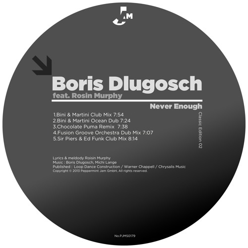 Boris Dlugosch feat. Roisin Murphy - Never Enough (Bini & Martini Ocean Dub)