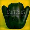 Gartenhaus Radioshow w/ HOLTOUG @ Tunnel FM July 2013 (FREE DOWNLOAD)