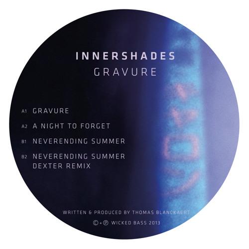 "Innershades - Gravure EP w/ Dexter remix (12"")"