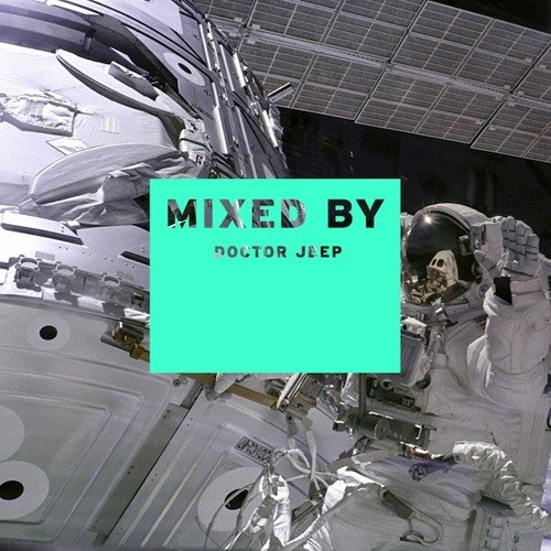 MIXED BY Doctor Jeep