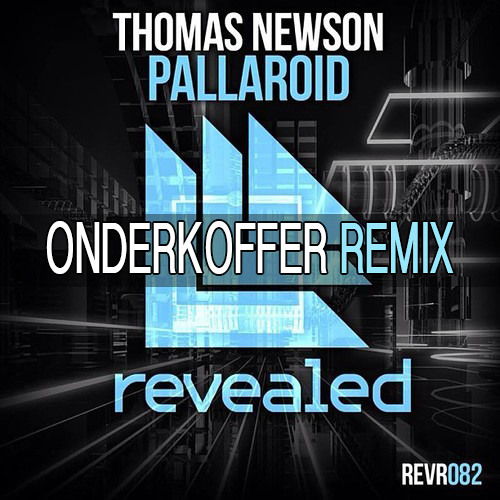 Thomas Newson - Pallaroid (Onderkoffer Trap Remix) *SUPPORTED BY THOMAS NEWSON*