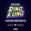 Sneakbo - Ring A Ling (Team Rush Hour Bootleg)