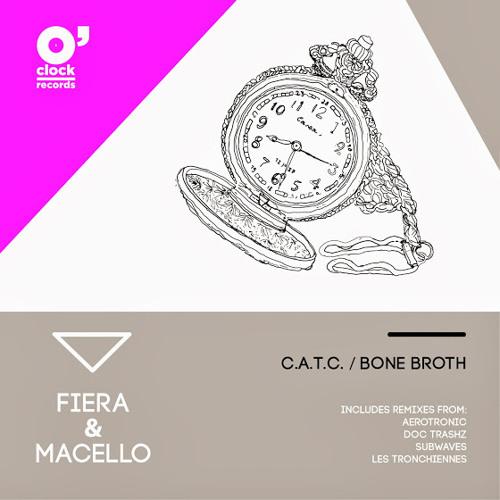 Fiera & Macello - C.A.T.C. (Doc Trashz Remix) [O'Clock Rec]