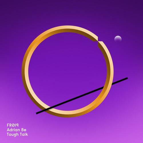 Adrian Be / Tough Talk (Corcovado Remix)