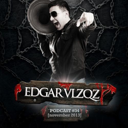 Dj Edgar Velazquez Podcast Episode 34 (November 2013)