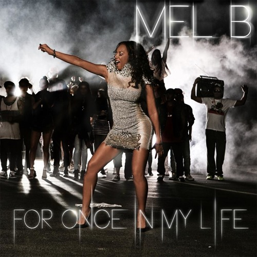 "Mel - B ""For Once In My Life"" (Toy Armada & DJ GRIND Official Club Mix) [preview]"