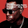 Shabba Ranks 'Dem Bow' - King Yoof Relick