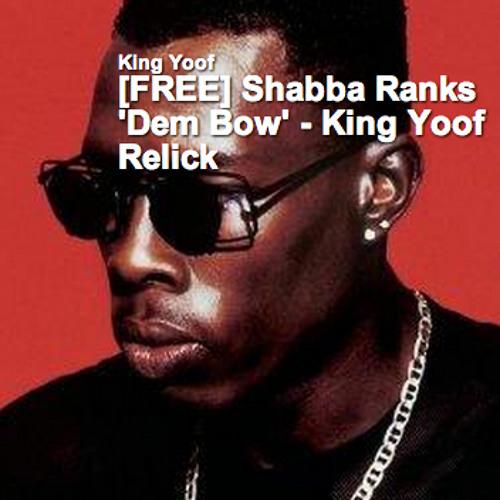 Shabba Ranks 'Dem Bow' - King Yoof Relick