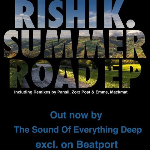 Rishi K. - Summer Road (Zorz Post & Emme Remix) [The Sound Of Everything Deep]