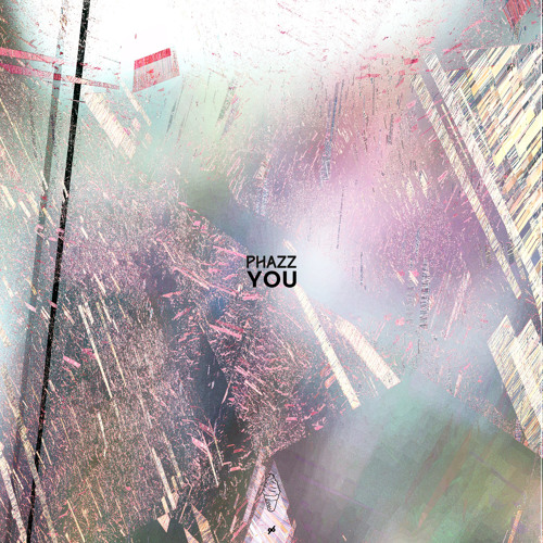 Phazz - You