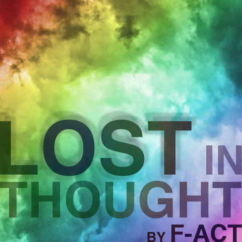Lost In Thought Podcast Episode 005