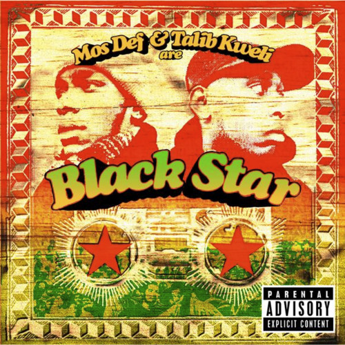 B-BOYS WILL B-BOYS by BLACKSTAR (Mos Def & Talib Kweli) Produced by GE-OLOGY