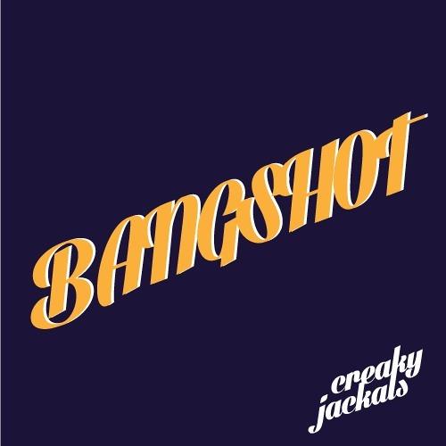 Bangshot by Creaky Jackals