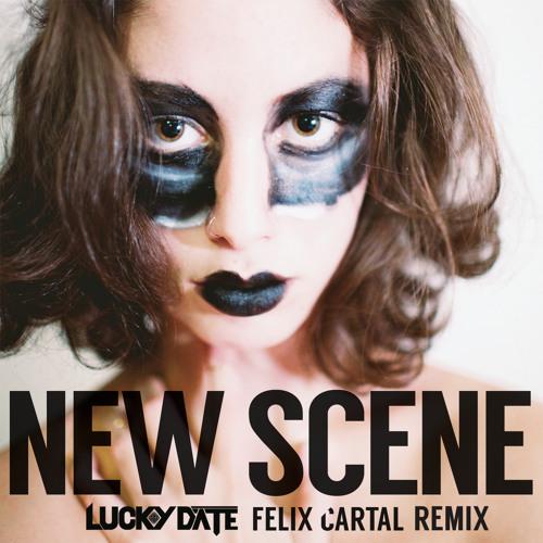 Felix Cartal - New Scene (Lucky Date & Felix Cartal Remix)