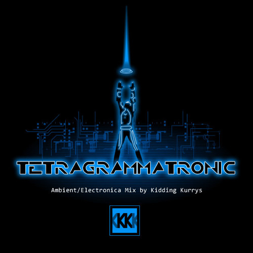 Tetragrammatronic / Tribute to Tron