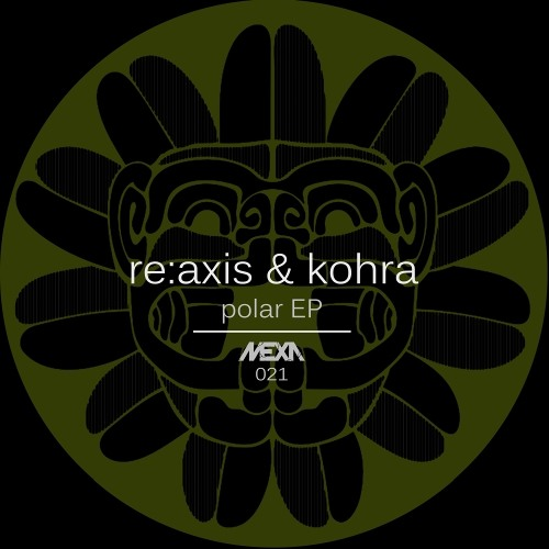 MEXA021 Re:Axis & Kohra - Sensation (Original Mix) PREVIEW