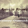 You promised - Brantley Gilbert (Acoustic cover by Austin Brown)