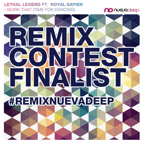 Lethal Legend feat. Royal Sapien - Work That (Key Of Tune Remix)