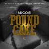 Migos - Pound Cake