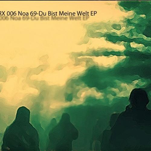 Noa 69 - Du Bist Meine Welt (Prkshv Remix)[YNOTRX006]