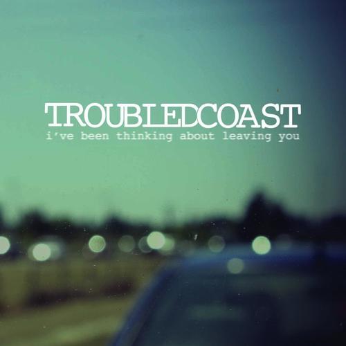 """Troubled Coast """"Patient Hands"""""""