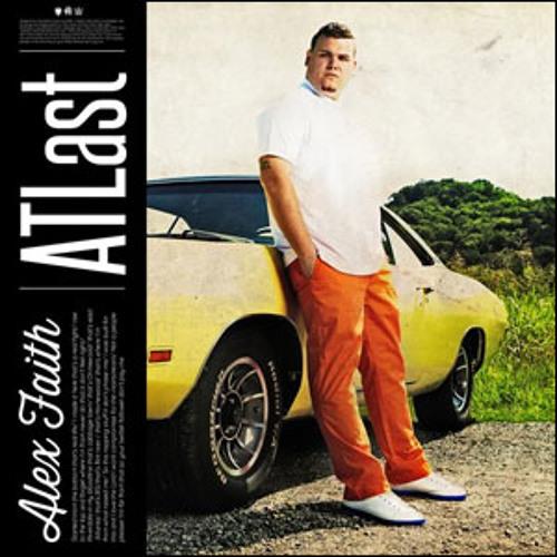 "Alex Faith feat. Christon Gray ""ATLast"""
