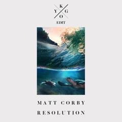 Matt Corby - Resolution (Kygo Edit)