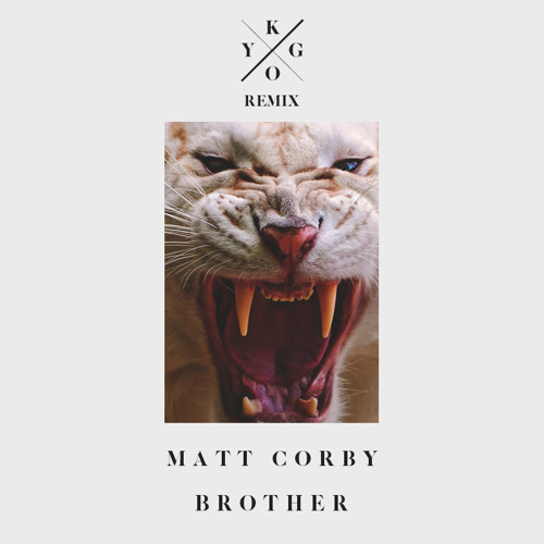 Matt Corby - Brother (Kygo Remix)