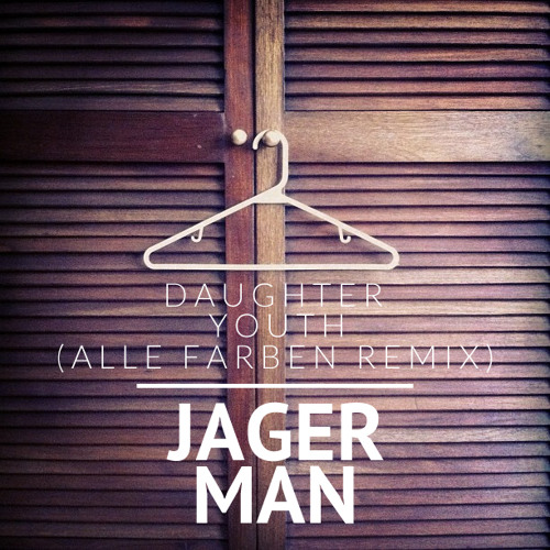 daughter youth alle farben remix by jagerman free listening on soundcloud. Black Bedroom Furniture Sets. Home Design Ideas
