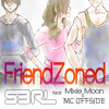 Download FriendZoned - S3RL feat Mixie Moon Mp3