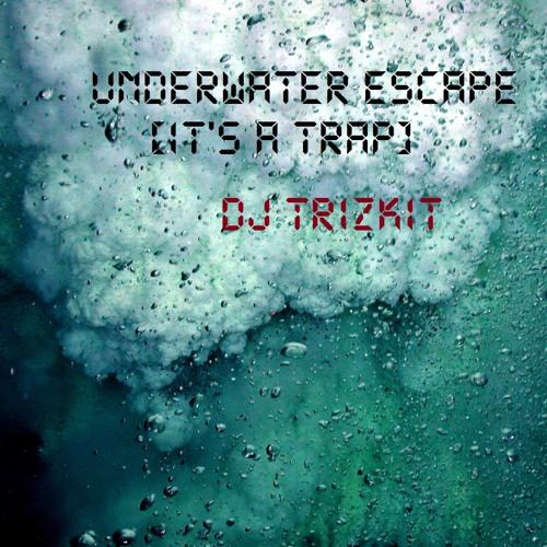 Underwater Escape(It's A Trap)