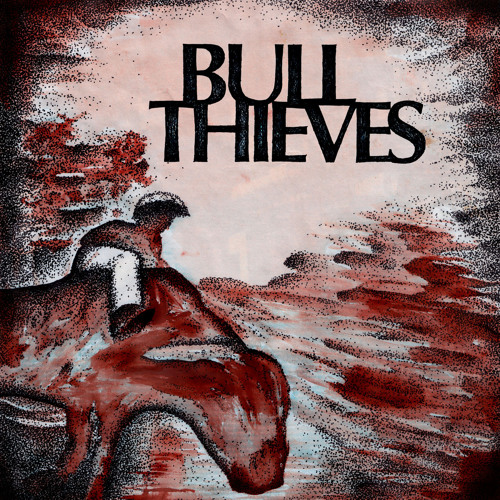 Bull Thieves – On Laza's Tab (2010)