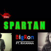 Big Ron ft. Rhianna Cundy- The Spartan(The Monster Cover)