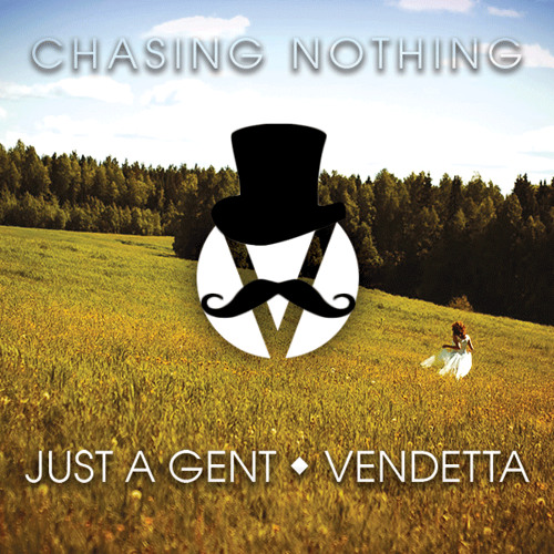 Just a Gent ft. Sarah Stone - ASOFI (Vendetta's Chasing Nothing Remix)
