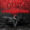 The Veer Union - Brave The Imposible