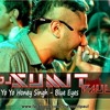 Yo Yo Honey Singh - Blue Eyes(DJ Sumit Paul Remix)