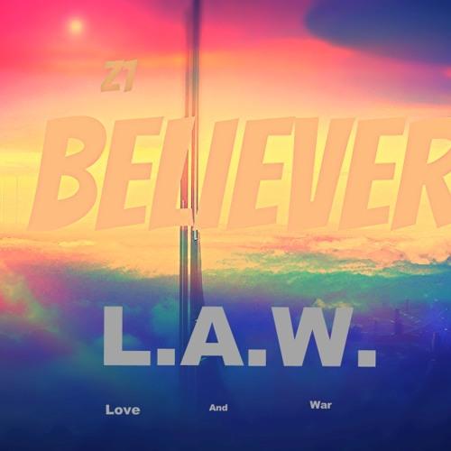 Z1 - Believer