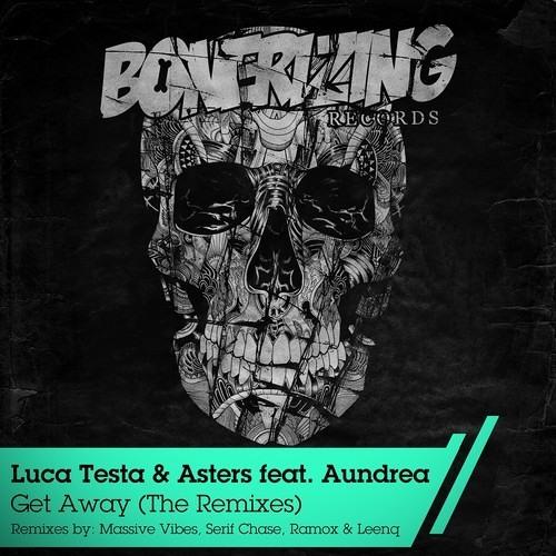 Luca Testa & Asters Feat. Aundrea - Get Away (Complete Album)