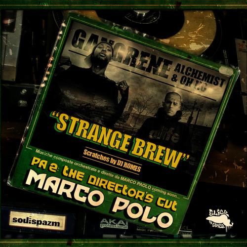 "Marco Polo ""Strange Brew"" f. Gangrene (Oh No & Alchemist) & DJ Romes"