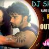 KABHI JO BADAL BARSE REMIX BY DJ SHREE KYN