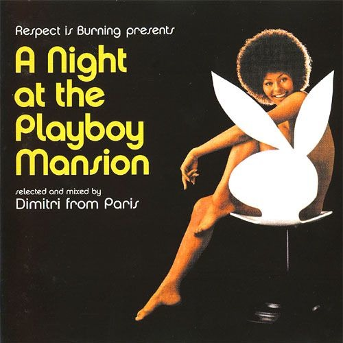 032 - A Night at the Playboy Mansion mixed by Dimitri from Paris (2000)