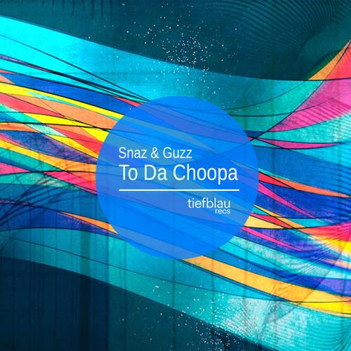 Snaz & Guzz - To Da Choopa (Matchy & Bott Remix) [Teaser]