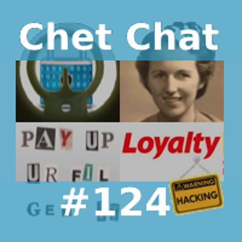 Chet Chat 124 - Nov 20, 2013