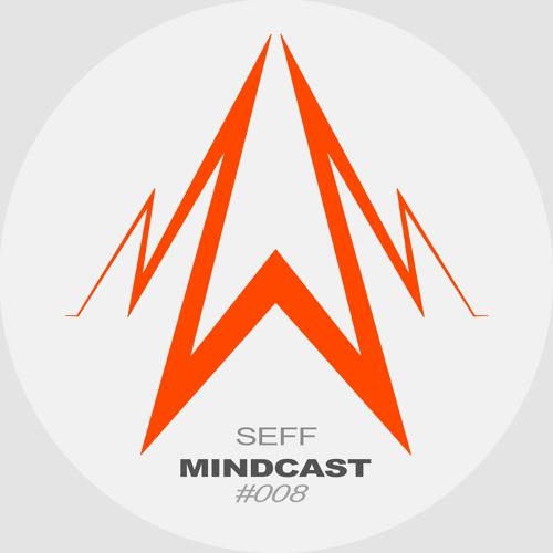 SEFF - Mindcast #008