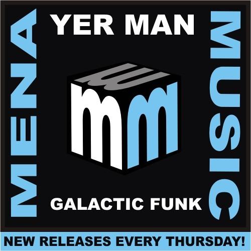 YER MAN - Galactic Funk - CLIP mena music 2013